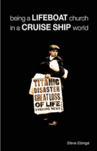 Being A Lifeboat Church in A Cruise Ship World